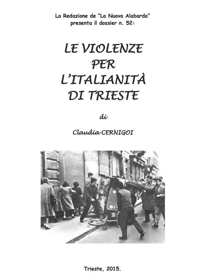 Le violenze per l'italianità di Trieste