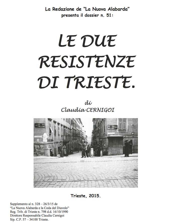 due resistenze di Trieste